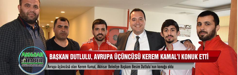 Başkan Dutlulu, Avrupa üçüncüsü Kerem Kamal'ı konuk etti