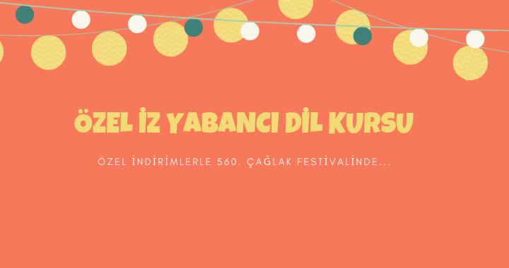 Özel İz Yabancı Dil Kursu, Çağlak Festivalindeki yerini aldı