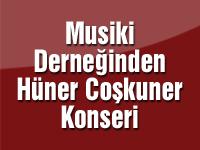 Musiki Derneğinden Hüner Coşkuner konseri
