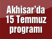 Akhisar'da 15 Temmuz programı