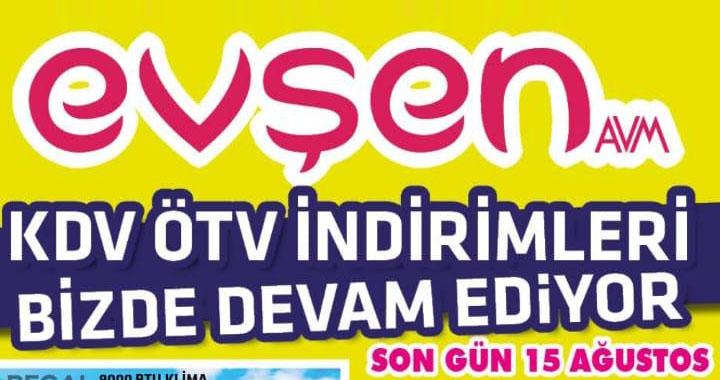 Evşen AVM'de KDV ve ÖTV indirimleri devam ediyor