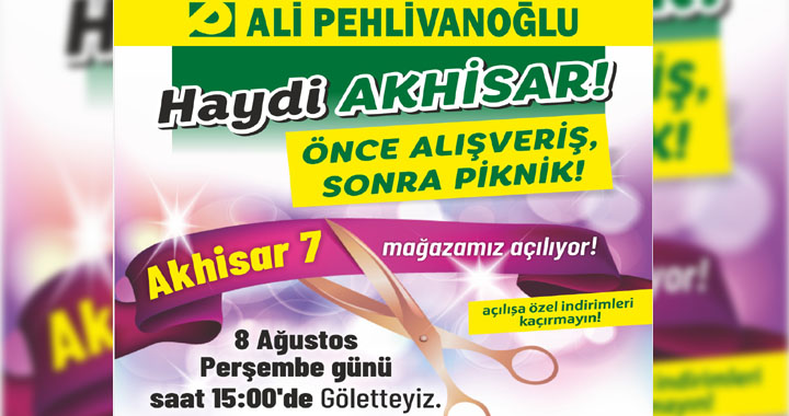 Ali Pehlivanoğlu Akhisar 7 mağazası yarın açılıyor