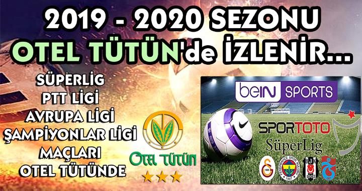 2019-2020 futbol sezonu Otel Tütün'de izlenir