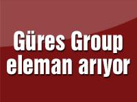 Güres Group eleman arıyor