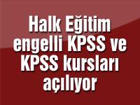 Halk Eğitim engelli KPSS ve KPSS kursları açılıyor