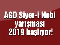 AGD Siyer-i Nebi yarışması 2019 başlıyor!