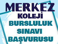 Özel Merkez Koleji Bursluluk Sınavı 15-16 Şubat tarihinde