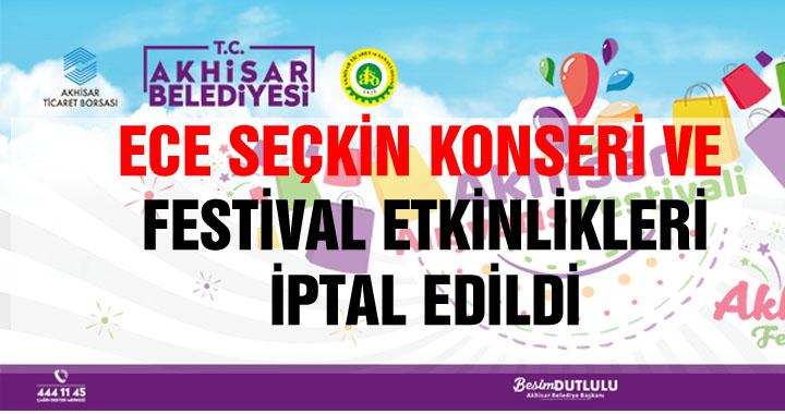 Alışveriş Festivali etkinlikleri ve Ece Seçkin konseri iptal edildi