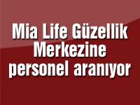 Mia Life Güzellik Merkezine 5 bayan personel aranıyor.