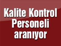 Kalite Kontrol Personeli aranıyor