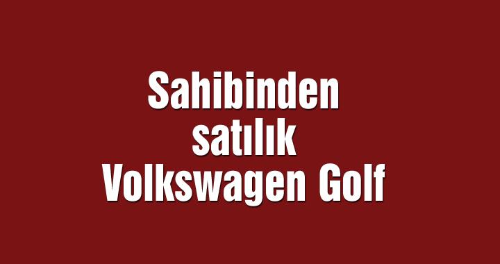Sahibinden satılık Volkswagen Golf