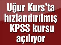 Uğur Kurs'ta hızlandırılmış KPSS kursu açılıyor