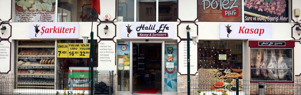 Halil Efe Gurme kasap ve şarküteri mağazası