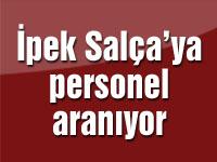 İpek Salça'ya personel aranıyor