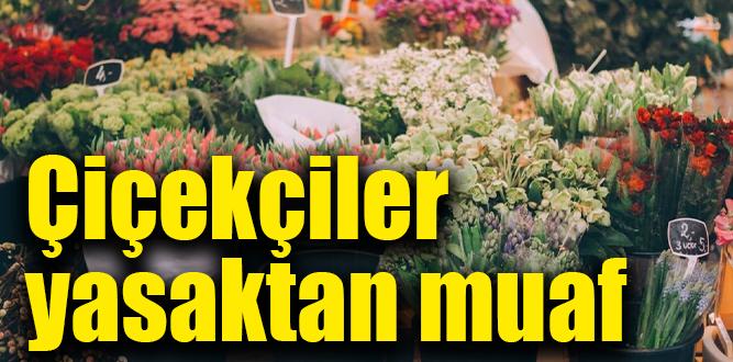 Sevgililer gününe özel çiçekçiler haftasonu yasağından muaf