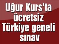 Uğur Kurs'ta ücretsiz Türkiye geneli sınav