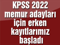 KPSS 2022 memur adayları için erken kayıtlarımız başladı