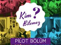 Kim Bilemez? yarışmasının pilot bölümü yayınlandı