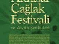546. Çağlak Festivali ve Zeytin Şenlikleri Programı Belli Oldu!
