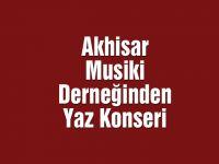Akhisar Musiki Derneğinden Yaz Konseri