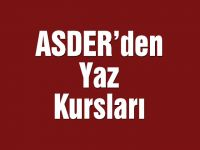 ASDER'den Yaz Kursları