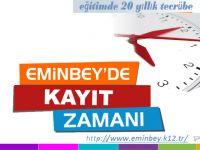 Eminbey'de Kayıt Zamanı