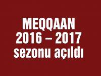 MEQQAAN 2016 – 2017 sezonu açıldı
