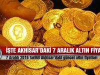 Akhisar'da 7 Aralık 2016 tarihli güncel altın fiyatları