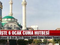 Diyanet (6 Ocak 2017) Türkiye Geneli Cuma Hutbesi Yayımlandı
