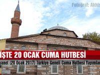 Diyanet (20 Ocak 2017) Türkiye Geneli Cuma Hutbesi Yayımlandı