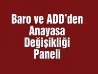 Manisa Barosu ve ADD'den Anayasa Değişikliği paneli