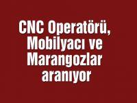 CNC Operatörü, Mobilyacı ve Marangozlar aranıyor