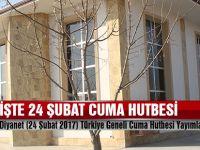 24 Şubat 2017 tarihli Cuma Hutbesi