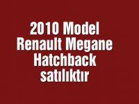 2010 Model Renault Megane Hatchback satılıktır