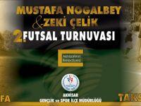 Satır Mustafa ve Taksi Zeki 2. Futsal Turnuvası bugün başlıyor