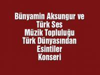 Türk Dünyasından esintiler konseri