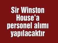 Sir Winston House'a personel alımı yapılacaktır