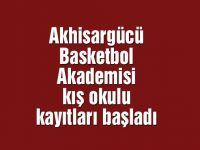 Akhisargücü Basketbol Akademisi kış okulu kayıtları başladı