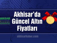 Akhisar'da 15 Ağustos 2019 tarihli güncel altın fiyatları