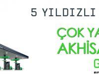 Go Akaryakıt çok yakında Akhisar'da
