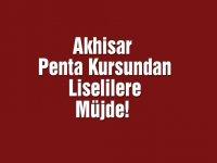 Akhisar Penta Kursundan Liselilere Müjde!