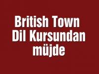 British Town Dil Kursundan müjde