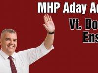 Milliyetçi Hareket Partisi Milletvekili Aday Adayı Doğan Ensivri
