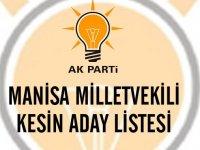 İşte AK Parti Manisa Milletvekili kesinlistesi