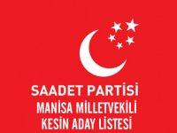 Saadet Partisi Manisa Milletvekili kesin aday listesi belli oldu