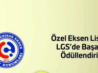 Özel Eksen Lisesi LGS başarısını ödüllendiriyor