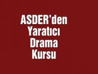 ASDER'den yaratıcı drama kursu