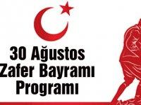 30 Ağustos Zafer Bayramı kutlama programı açıklandı