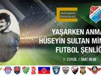 Hüseyin Sultan adına minikler futbol şöleni düzenleniyor