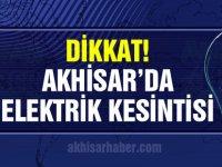 Akhisar'da 17-22 Temmuz tarihleri arasındaki elektrik kesintileri